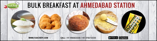 get breakfast in train at ahemdabad with fudcheff